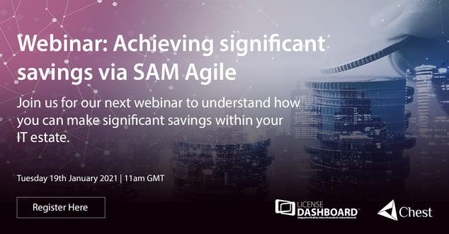 Achieving significant savings via SAM Agile